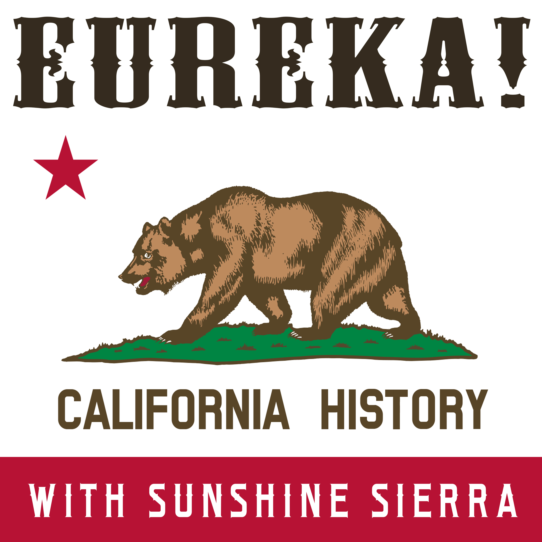 Eureka!: California History